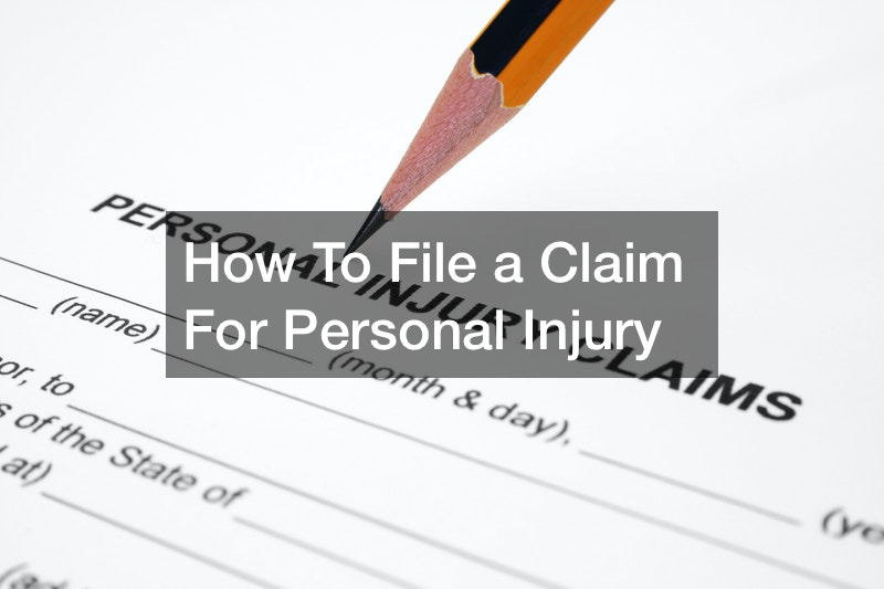 How To File a Claim For Personal Injury